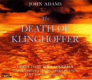 Death of Klinghoffer - John Adams
