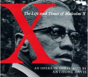 X: Life and Times of Malcolm X - Anthony Davis